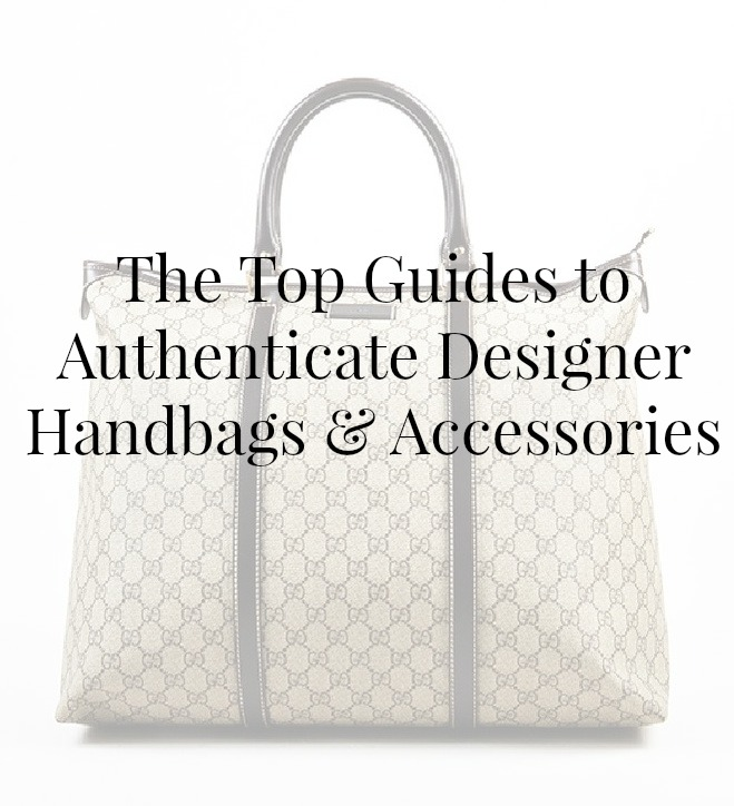 How To Authenticate Designer Handbags And Accessories
