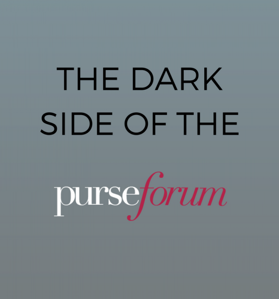 The Dark Side Of The PurseForum